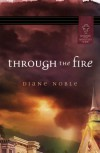 Through the Fire (Mystery and the Minister's Wife Series #1) - Diane Noble