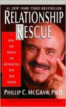 Relationship Rescue: A Seven-Step Strategy for Reconnecting with Your Partner - Phillip C. McGraw