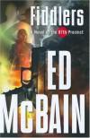 Fiddlers - Ed Mcbain
