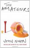 The Amateurs - John Niven