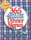 365 Quick, Easy & Inexpensive Dinner Menus - Penny E. Stone