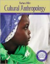 Cultural Anthropology (MyAnthroLab Series) - Barbara D. Miller
