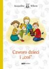 Czworo dzieci i coś - Jacqueline Wilson