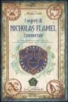 I segreti di Nicholas Flamel l'immortale: L'alchimista - Michael Scott, Loredana Baldinucci