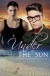 Under The Sun (Stories From Sapphire Cay) - Meredith Russell, R.J. Scott