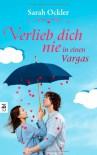Verlieb dich nie in einen Vargas - Sarah Ockler