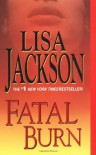 Fatal Burn - Lisa Jackson