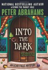 Into the Dark (Echo Falls Mysteries) - Peter Abrahams