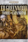 Swords of Eveningstar  - Ed Greenwood