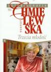 Autobiografia. Trzecia młodość - Joanna Chmielewska
