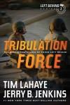 Tribulation Force: The Continuing Drama of Those Left Behind - Tim LaHaye, Jerry B. Jenkins