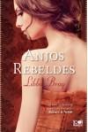 Anjos Rebeldes - Libba Bray