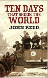 Ten Days that Shook the World (Value Edition) - John Reed