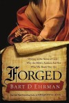 Forged: Writing in the Name of God - Bart D. Ehrman