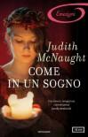 Come in un sogno - Judith McNaught, Cristina Sibaldi