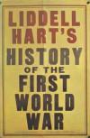 History of the First World War - B.H. Liddell Hart