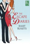 The Escape Diaries - Juliet Rosetti
