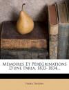 Mémoires Et Pérégrinations D'une Paria, 1833-1834... (French Edition) - Flora Tristan