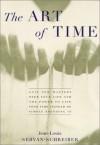 The Art of Time - Jean Louis Servan Shreiber, Jean Louis Servan Shreiber