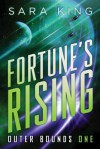 Fortune's Rising - Sara  King