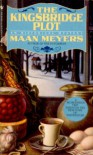The Kingsbridge Plot: An Historical Mystery - Maan Meyers