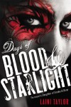 Days of Blood & Starlight - Laini Taylor
