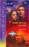 Under The Gun - Lyn Stone