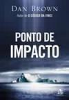 Ponto de Impacto - Carlos Irineu da Costa, Dan Brown