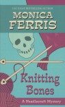 Knitting Bones (A Needlecraft Mystery, #11) - Monica Ferris