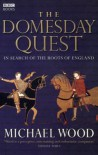 Domesday: In Search of the Roots of England - Michael Wood