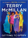 Getting to Happy: Waiting to Exhale Series, Book 2 (MP3 Book) - Terry McMillan
