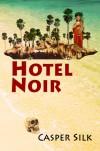 Hotel Noir - Casper Silk