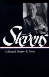 Collected Poetry and Prose (Library of America #96) - Wallace Stevens, Frank Kermode, Joan Richardson