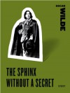 The Sphinx Without a Secret - Oscar Wilde