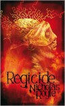 Regicide - Nicholas Royle