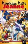 Kamikaze Kaito Jeanne Bd. 6 - Arina Tanemura