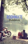 The Roommate Rulebook - Lilohorse