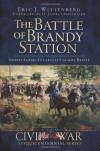 The Battle of Brandy Station: North America's Largest Cavalry Battle - Eric J. Wittenberg, O. James Lighthizer