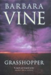 The Grasshopper - Barbara Vine