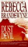 Dust Devil - Rebecca Brandewyne