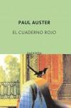 El cuaderno rojo - Paul Auster
