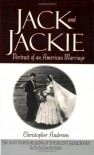 Jack and Jackie: Portrait of an American Marriage - Christopher Andersen