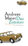 Das Zimmer - Andreas Maier
