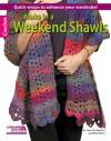 Make in a Weekend Shawls - Rita Weiss