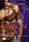 Dragon Love - Höllische Hochzeitsglocken (Aisley Grey: Guardian, #4) - Katie MacAlister, Theda Krohm-Linke