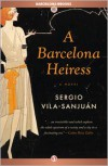 A Barcelona Heiress - Sergio Vila-Sanjuán