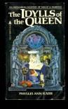 Idylls of the Queen - Phyllis Ann Karr