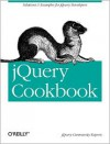 jQuery Cookbook: Solutions & Examples for jQuery Developers - Cody Lindley, Cody Lindley, jQuery Community Experts