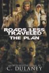 Roads Less Traveled: The Plan - C. Dulaney