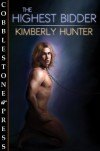 The Highest Bidder - Kimberly Hunter